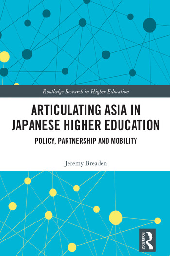 Articulating Asia in Japanese Higher Education Policy, Partnership and Mobility book cover