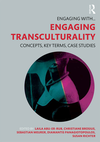 Engaging Transculturality Concepts, Key Terms, Case Studies book cover