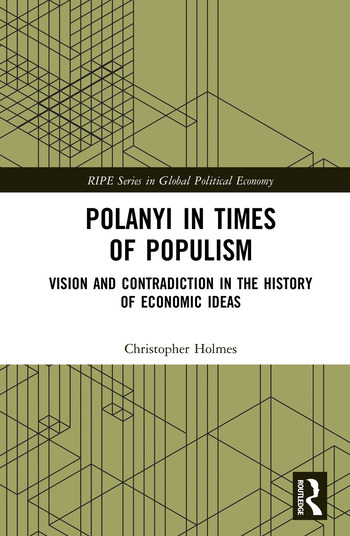Polanyi in times of populism Vision and contradiction in the history of economic ideas book cover
