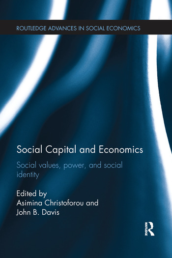 Social Capital and Economics Social Values, Power, and Social Identity book cover