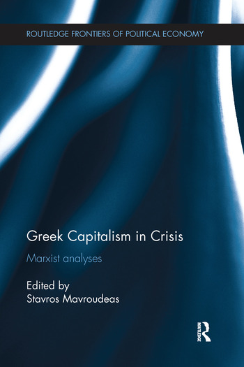 Greek Capitalism in Crisis Marxist Analyses book cover