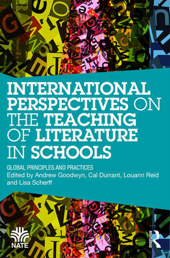 International Perspectives on the Teaching of Literature in Schools Global Principles and Practices book cover