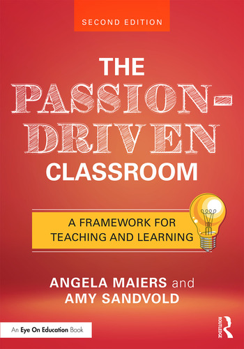 The Passion-Driven Classroom A Framework for Teaching and Learning book cover