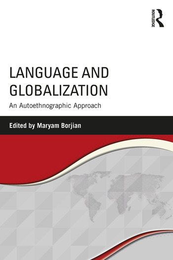 Language and Globalization An Autoethnographic Approach book cover