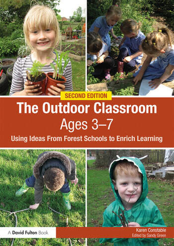 The Outdoor Classroom Ages 3-7 Using Ideas From Forest Schools to Enrich Learning book cover