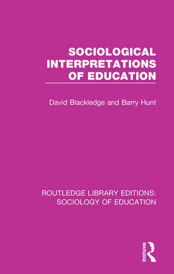 Sociological Interpretations of Education book cover