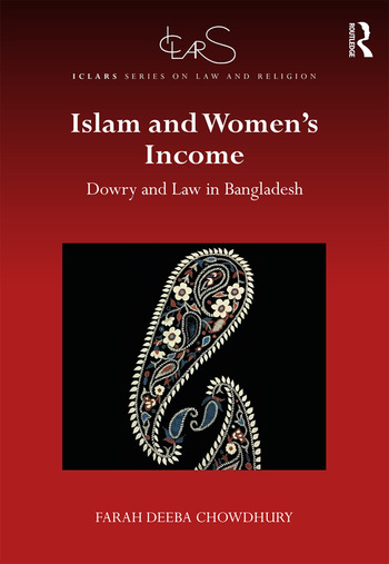 Islam and Women's Income Dowry and Law in Bangladesh book cover