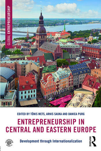 Entrepreneurship in Central and Eastern Europe Development through Internationalization book cover