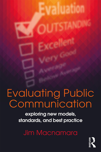 Evaluating Public Communication Exploring New Models, Standards, and Best Practice book cover