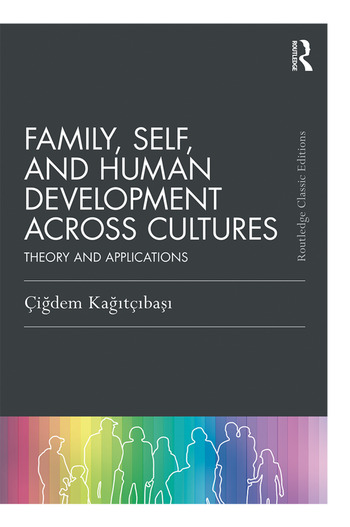Family, Self, and Human Development Across Cultures Theory and Applications book cover