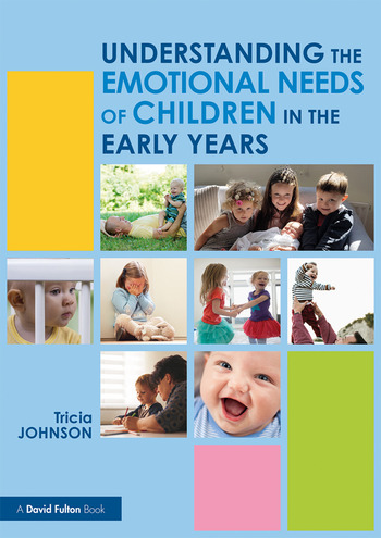 Understanding the Emotional Needs of Children in the Early Years book cover
