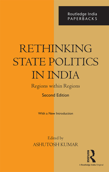 Rethinking State Politics in India Regions within Regions book cover
