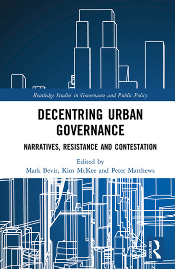 Decentring Urban Governance Narratives, Resistance and Contestation book cover