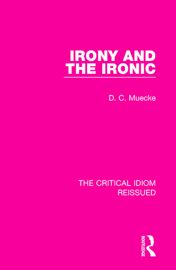 Irony and the Ironic book cover