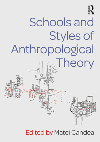 Schools and Styles of Anthropological Theory book cover