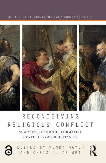 Reconceiving Religious Conflict New Views from the Formative Centuries of Christianity book cover