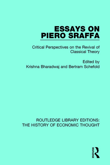 Essays on Piero Sraffa Critical Perspectives on the Revival of Classical Theory book cover