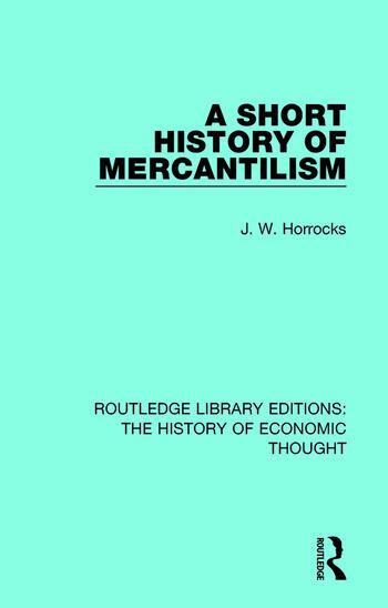 A Short History of Mercantilism book cover