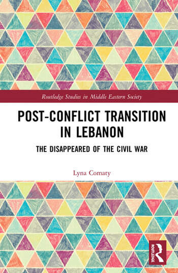 Post-Conflict Transition in Lebanon The Disappeared of the Civil War book cover