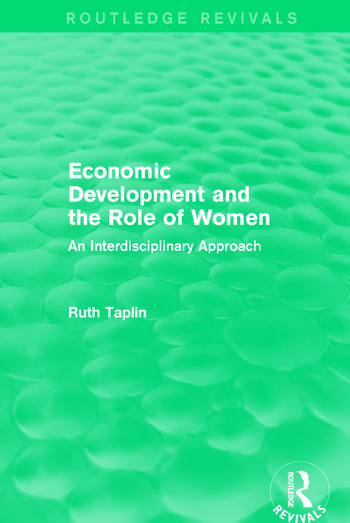 Routledge Revivals: Economic Development and the Role of Women (1989) An Interdisciplinary Approach book cover