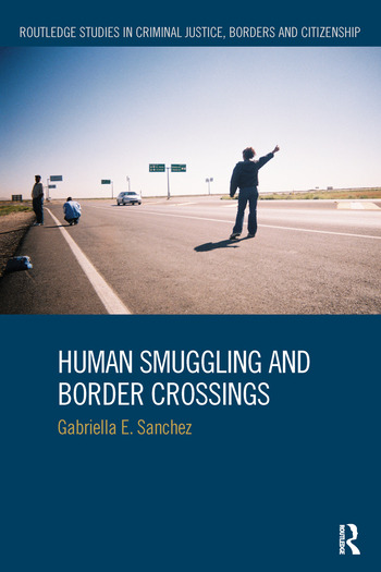 Human Smuggling and Border Crossings book cover