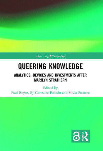 Queering Knowledge Analytics, Devices, and Investments after Marilyn Strathern book cover