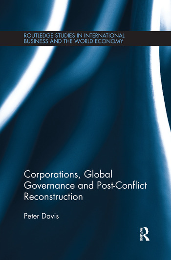 Corporations, Global Governance and Post-Conflict Reconstruction book cover
