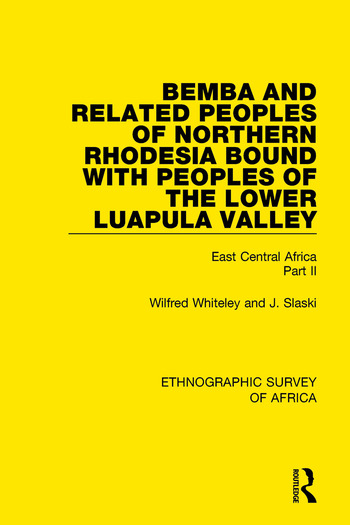 Bemba and Related Peoples of Northern Rhodesia bound with Peoples of the Lower Luapul Valley East Central Africa Part II book cover