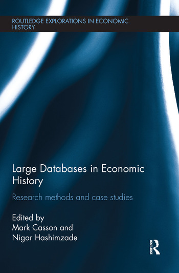 Large Databases in Economic History Research Methods and Case Studies book cover