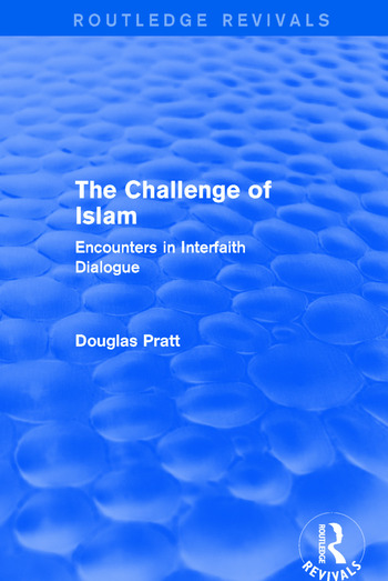 Routledge Revivals: The Challenge of Islam (2005) Encounters in Interfaith Dialogue book cover