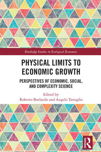 Physical Limits to Economic Growth Perspectives of Economic, Social, and Complexity Science book cover