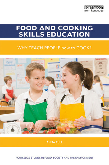 Food and Cooking Skills Education Why teach people how to cook? book cover