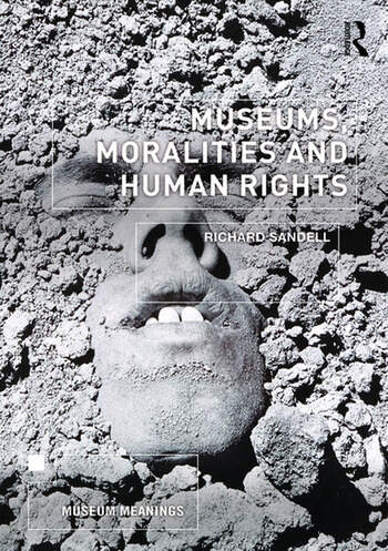 Museums, Moralities and Human Rights book cover