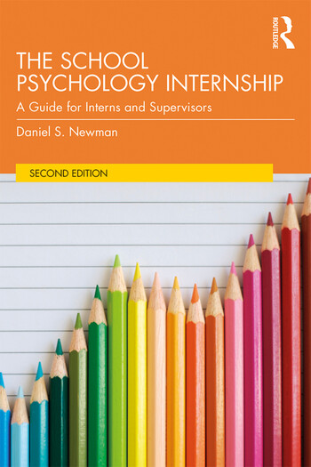 The School Psychology Internship A Guide for Interns and Supervisors book cover
