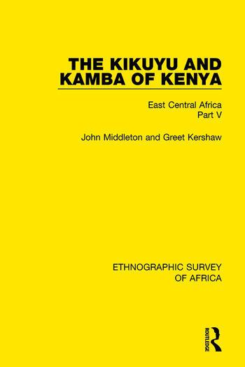 The Kikuyu and Kamba of Kenya East Central Africa Part V book cover