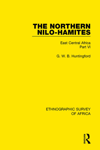 The Northern Nilo-Hamites East Central Africa Part VI book cover
