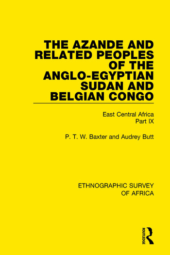 The Azande and Related Peoples of the Anglo-Egyptian Sudan and Belgian Congo East Central Africa Part IX book cover