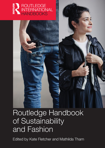 Routledge Handbook of Sustainability and Fashion book cover