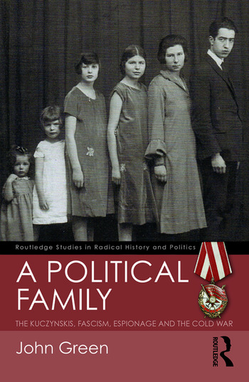 A Political Family The Kuczynskis, Fascism, Espionage and The Cold War book cover