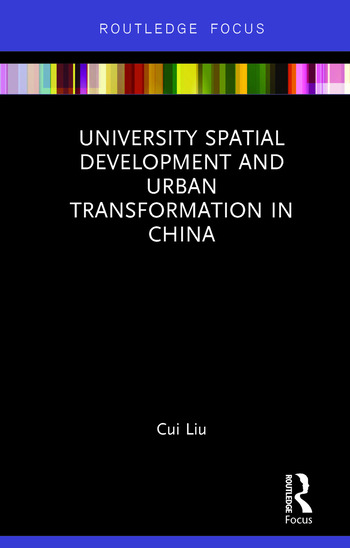 University Spatial Development and Urban Transformation in China book cover