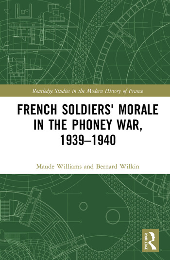 French Soldiers' Morale in the Phoney War, 1939-1940 book cover