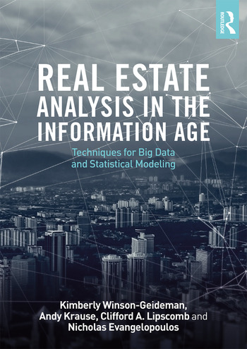 Real Estate Analysis in the Information Age Techniques for Big Data and Statistical Modeling book cover