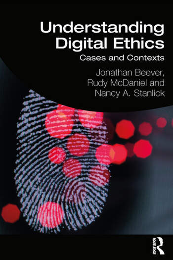 Understanding Digital Ethics Cases and Contexts book cover