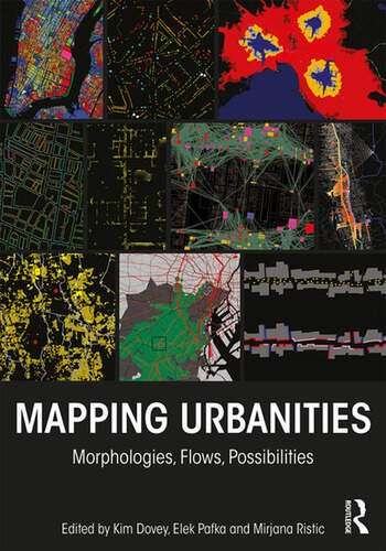 Mapping Urbanities Morphologies, Flows, Possibilities book cover