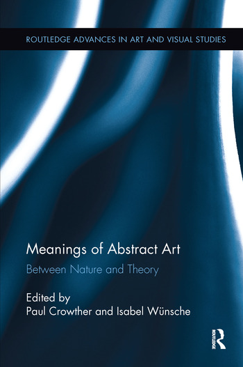 Meanings of Abstract Art Between Nature and Theory book cover