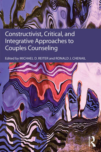 Constructivist, Critical, And Integrative Approaches To Couples Counseling book cover