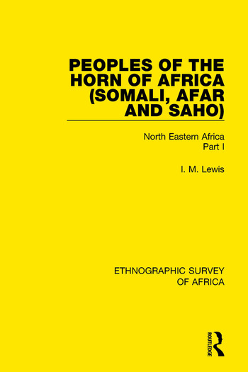 Peoples of the Horn of Africa (Somali, Afar and Saho) North Eastern Africa Part I book cover