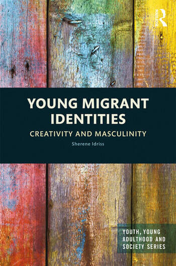 Young Migrant Identities Creativity and Masculinity book cover