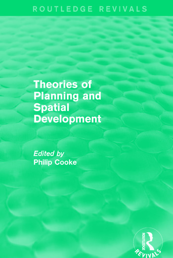 Routledge Revivals: Theories of Planning and Spatial Development (1983) book cover