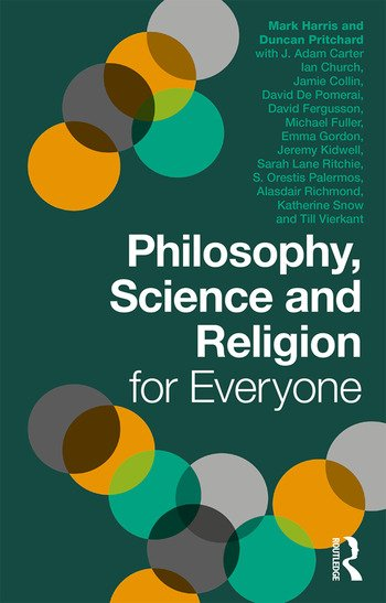 Philosophy, Science and Religion for Everyone book cover